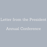 Letter from the President – Annual Conference